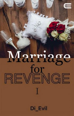 Marriage for Revenge by Di Evil Pdf