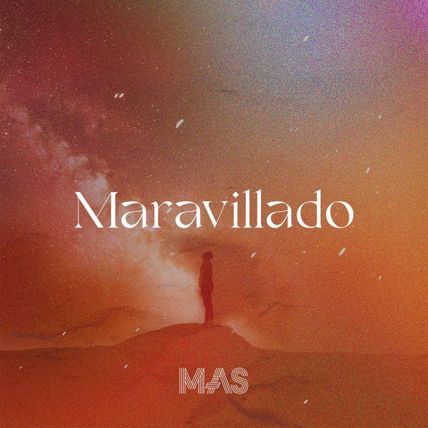 Mas Vida Real – Maravillado (Single) 2021 (Exclusivo WC)