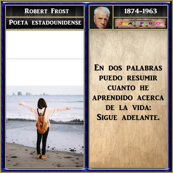 Frases Ilustradas Y Autor Frases Ilustradas Robert Lee Frost