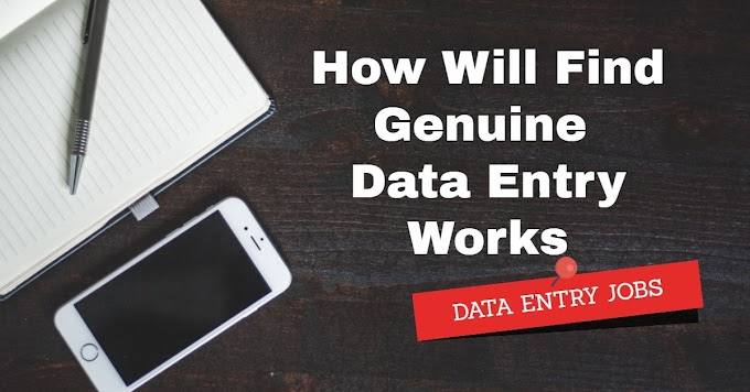 How Will Find Genuine Data Entry jobs