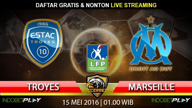 Prediksi Troyes vs Marseille 15 Mei 2016 (Liga Perancis)