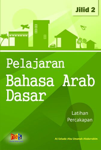 Pelajaran Bahasa Arab Dasar JIlid 2 HAS