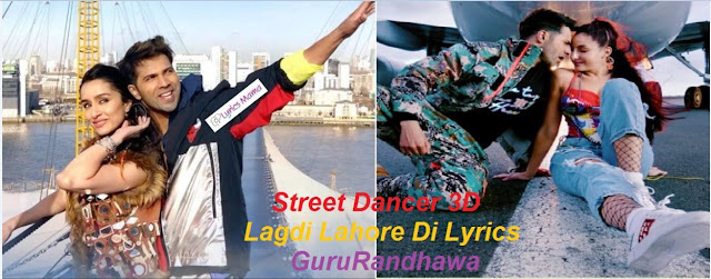 Street Dancer 3D Lagdi Lahore Di Lyrics