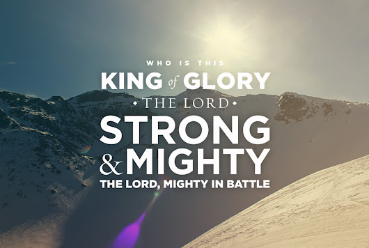 WHO IS THIS KING OF GLORY