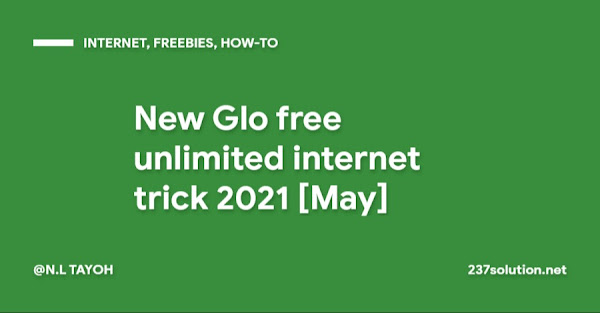 New Glo free unlimited internet trick 2021 [May]