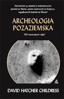 Archeologia pozaziemska - David Hatcher Childress