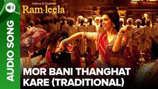मोर बनी ठनगट करे Mor Bani Thanghat Kare Lyrics In Hindi