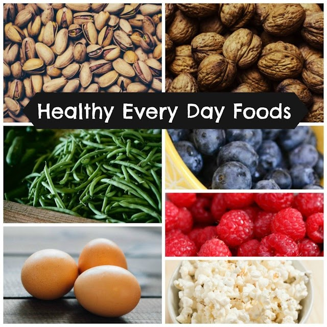 What Are The Healthy Foods To Eat Everyday?