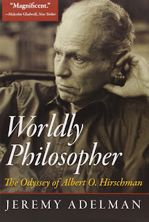 Adelman, J.: Wordly Philosopher. The Odyssey of Albert O. Hirschman
