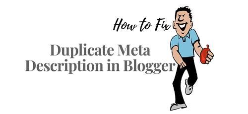 How to Solve Duplicate Meta Description in Blogger