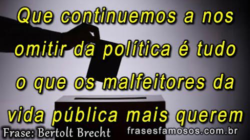 Que continuemos a nos omitir da política é tudo o que os malfeitores da vida pública mais querem