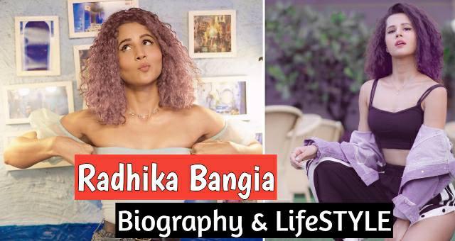 Radhika Bangia Lifestyle, Biography, Income, Boyfriend & House