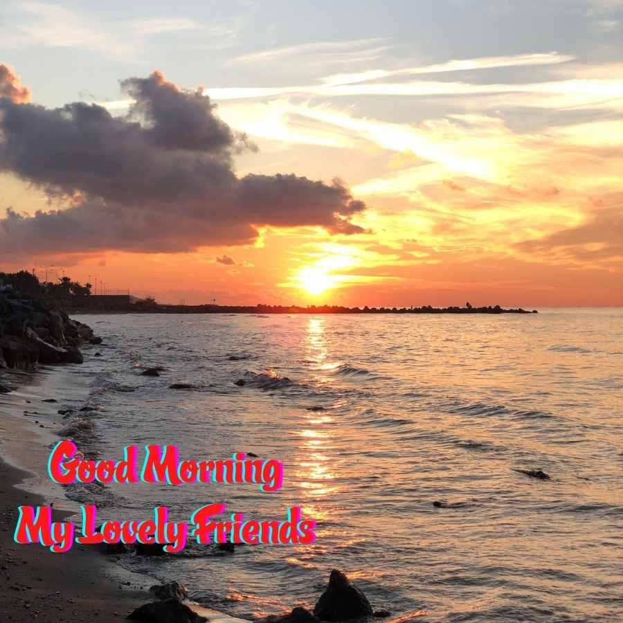 good morning lovely friend