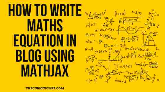 How to Write Maths Equation in Blogger Blog Using MathJax