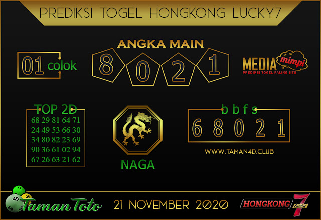 Prediksi Togel HONGKONG LUCKY 7 TAMAN TOTO 21 NOVEMBER 2020