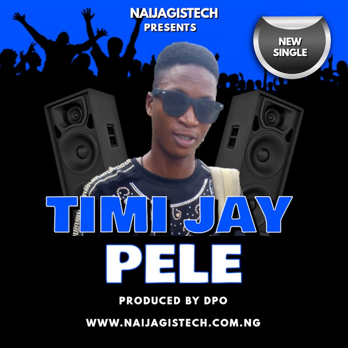 Music [TIMI JAY PELE.MP3]