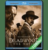 DEADWOOD: LA PELÍCULA (2019) 1080P HD MKV ESPAÑOL LATINO