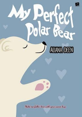 My Perfect Polar Bear by Aliana Deen Pdf