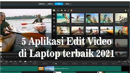 5 Aplikasi Edit Video di Laptop terbaik 2021, Cocok buat Youtuber dan Content Creator lainnya