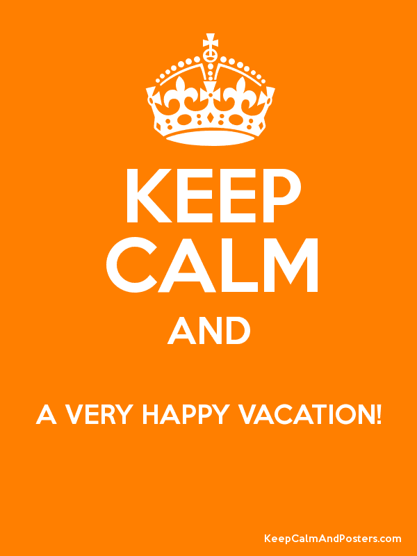 Tomorrow Vacation Starts For Me And Most Of My Colleagues I Want To Wish You All A Happy Restful Break Despite The Corporate Produced Crap Read