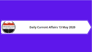 Daily Current Affairs 13 May 2020