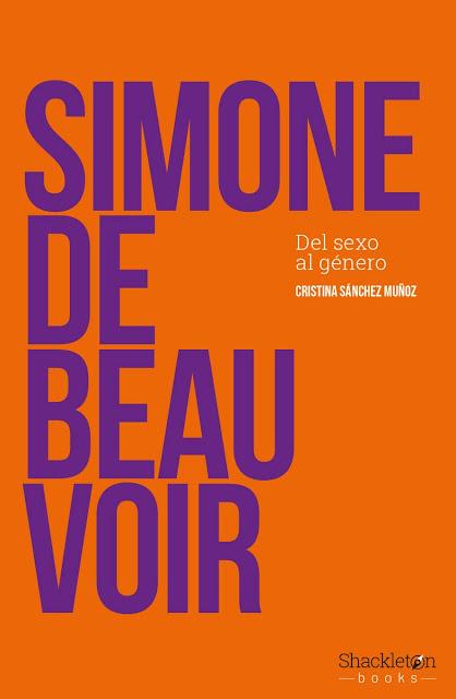 Simone de Beauvoir: del sexo al género, de Cristina Sánchez Muñoz
