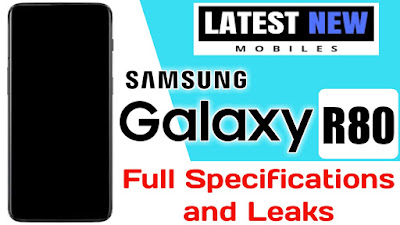 Samsung Galaxy R80 Full Specifications