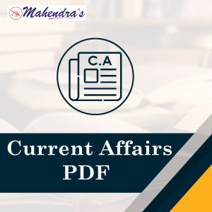 10 Aug 2019 : Important Current Affairs PDF For Bank / SSC And UPSC