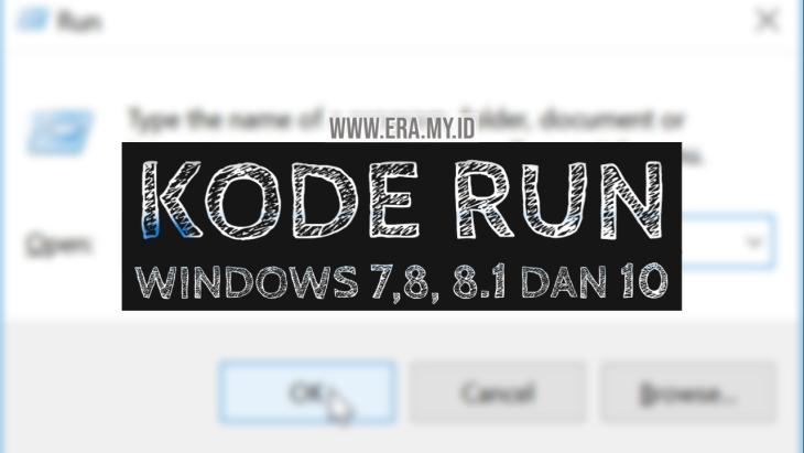 Kumpulan Semua Kode Run di Windows 7,8, 8.1 dan 10 Lengkap