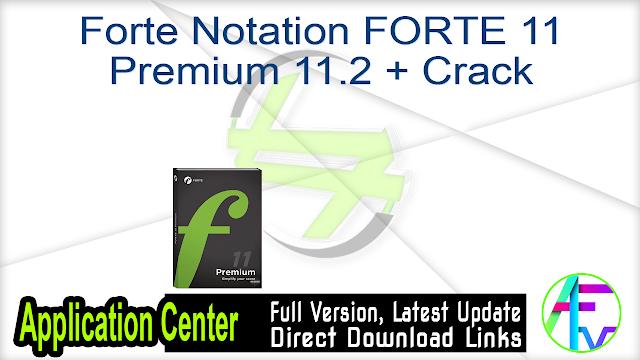 Forte Notation FORTE 11 Premium 11.2 + Crack