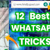 12 BEST WHATSAPP TRICK - New WhatsApp Tricks 2021