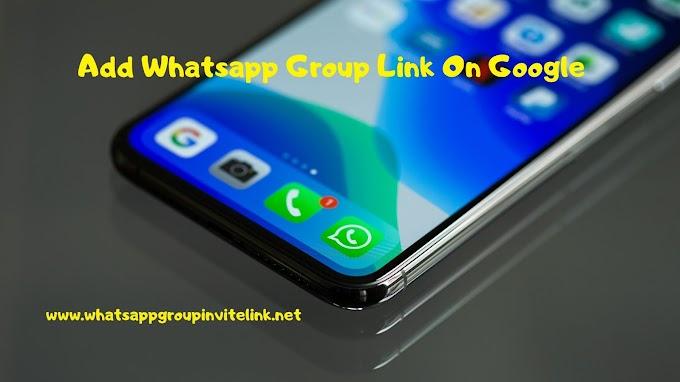 Add Whatsapp Group Link On Google