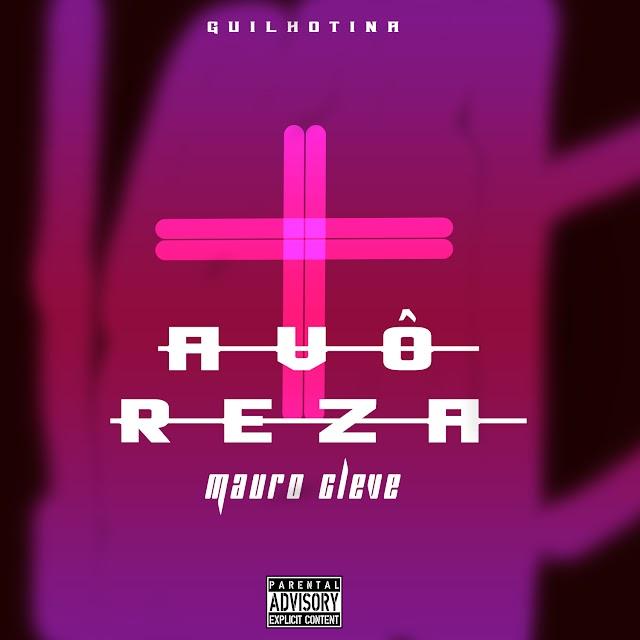 Mauro Cleve - Avô reza  (Kuduro) (PROD BY CLEVE)