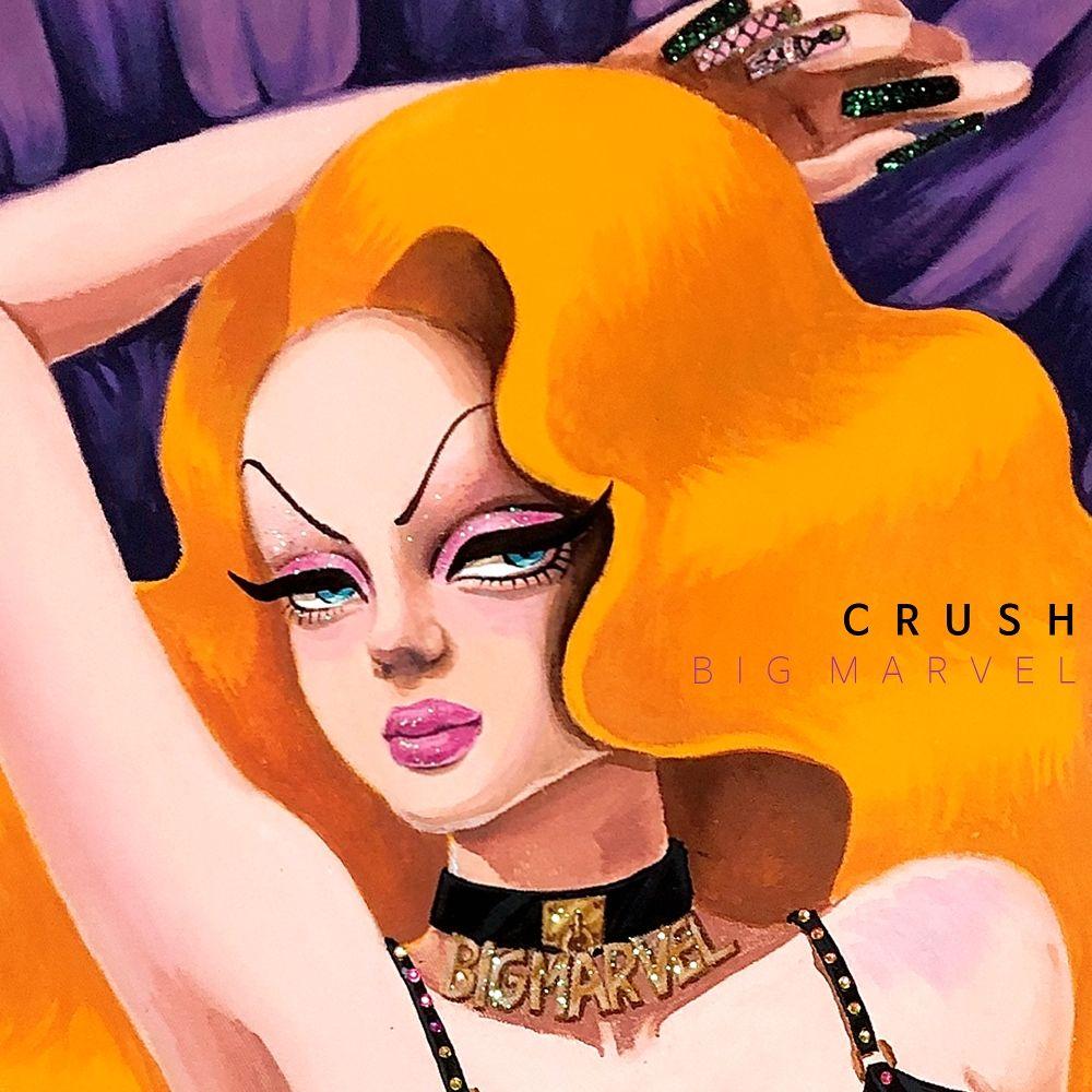 Big Marvel – Crush – Single