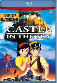El Castillo En El Cielo [1986] [1080p BRrip] [Latino-Inglés] [GoogleDrive] RafagaHD
