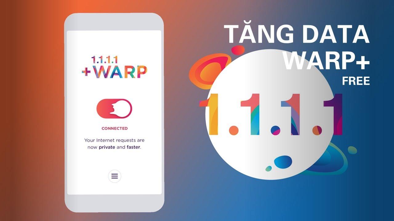 Cách tăng dung lượng DATA Warp+ VPN miễn phí 100% Update 2021