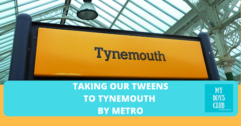 Taking our Tweens to Tynemouth by Metro (AD)