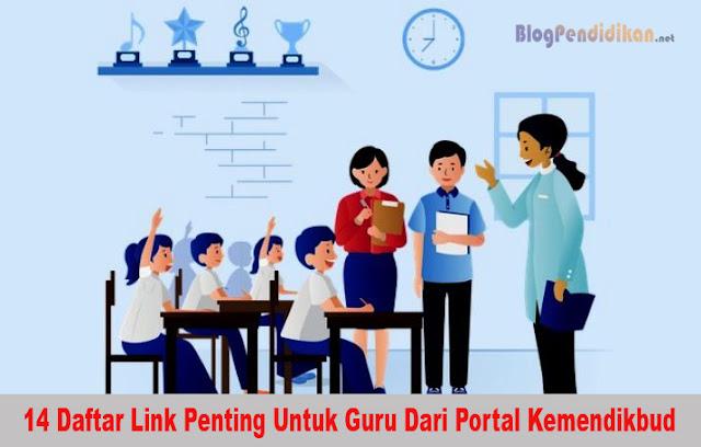 Berikut 14 Daftar Link Penting Untuk Guru Dari Portal Kemendikbud
