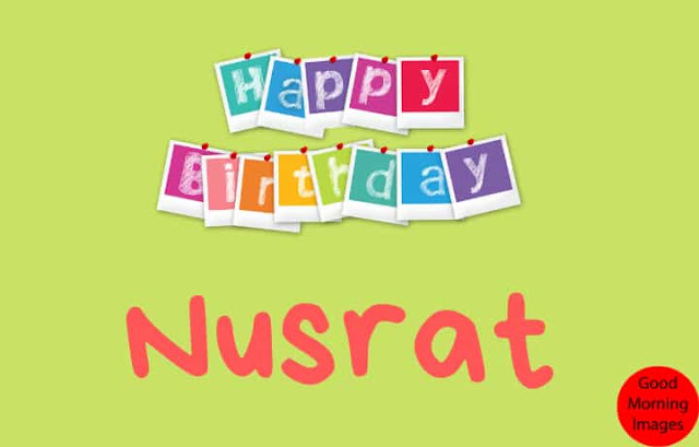 birthday image name Nusrat