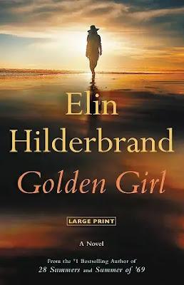 Golden Girl Novel by Elin Hilderbrand Pdf