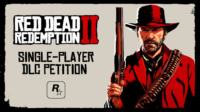 red dead redemption 2 single-player dlc petition change.org western action-adventure rockstar games arthur morgan