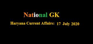 Haryana Current Affairs: 17 July 2020