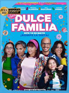 Dulce Familia (2019) BRRIP [1080P] Latino [Google Drive] Panchirulo