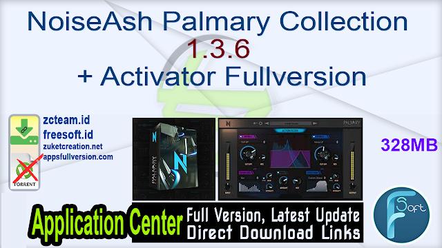 NoiseAsh Palmary Collection 1.3.6 + Activator Fullversion