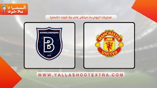 مباراة مانشستر يونايتد وباشاك شهير اليوم 24-11-2020 في دوري أبطال أوروبا