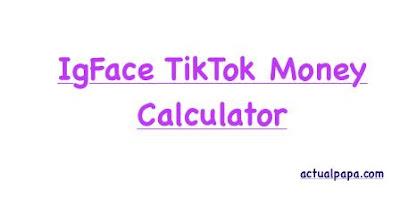 igface tiktok money calculator
