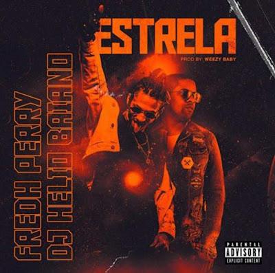 Fredh Perry & Dj Hélio Baiano - Estrela (Rap) 2019