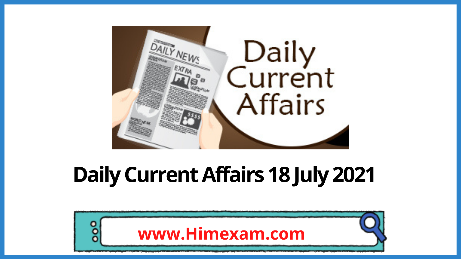 Daily Current Affairs 18 July 2021 In Hindi
