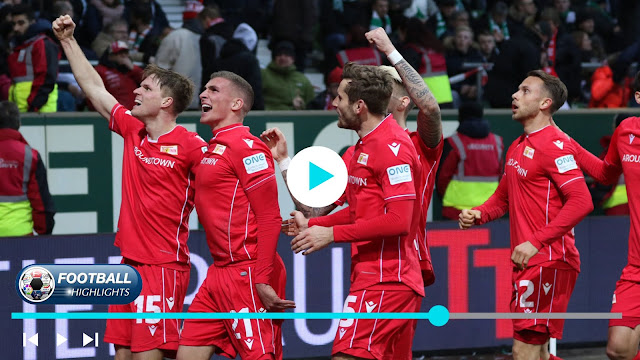 Werder Bremen vs Union Berlin – Highlights
