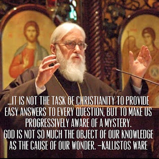 Photo of priest with text: It is not the task of Christianity to provide easy answers to every question, but to make us progressively aware of a mystery. God is not so much the object of our knowledge as the cause of our wonder -- Kallistos Ware